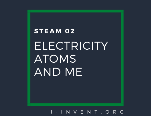 STEAM02 | Electricity, Atoms and Me | Tech